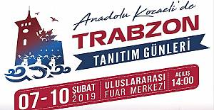 Anadolu Kocaelide, Trabzon ile Devam...