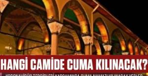 İzmit'te hangi yerlerde ve Camiler de Cuma kılınacak
